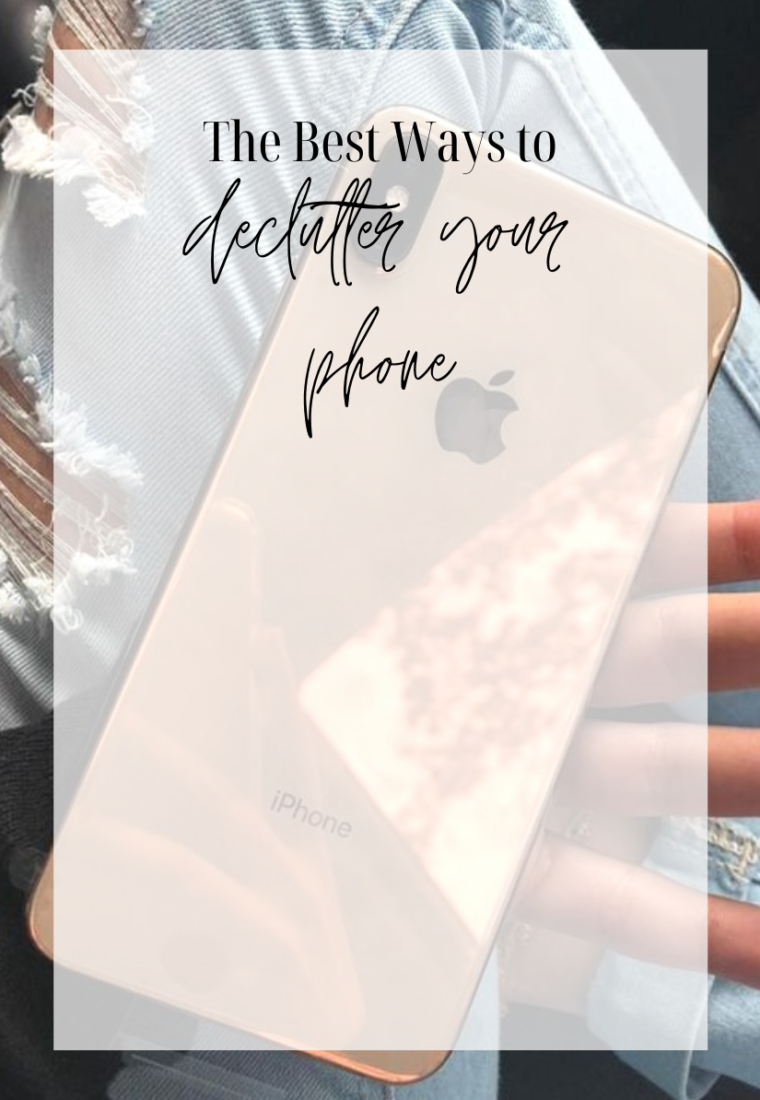 How To Declutter Your Phone: Top Tips