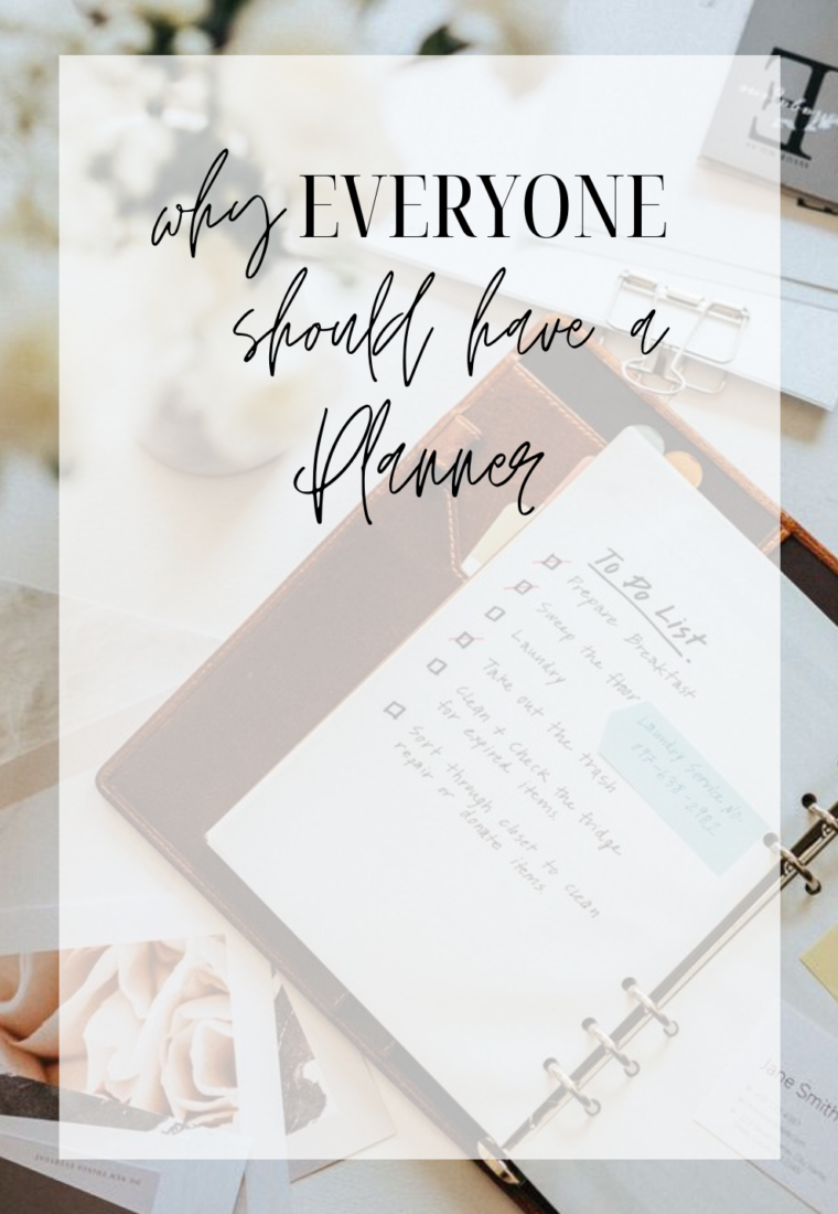 Why Should You Have A Planner