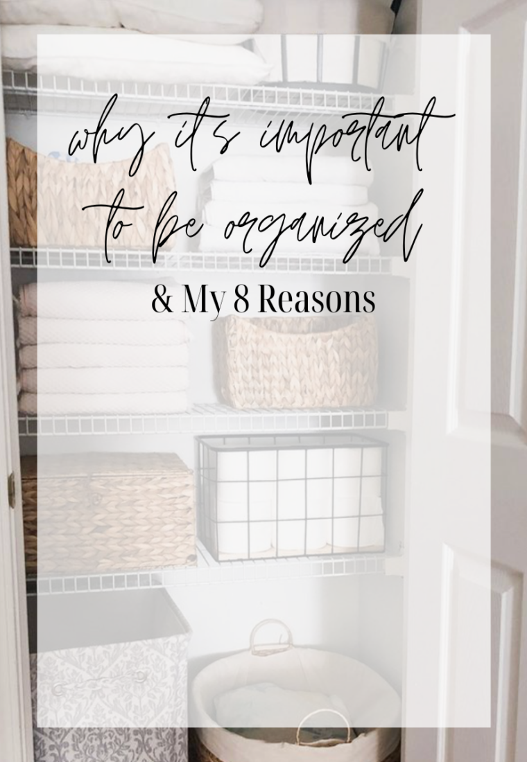 Why is it Important to Live an Organized Life?
