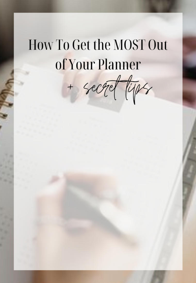 How To Get the MOST Out of Your Planner