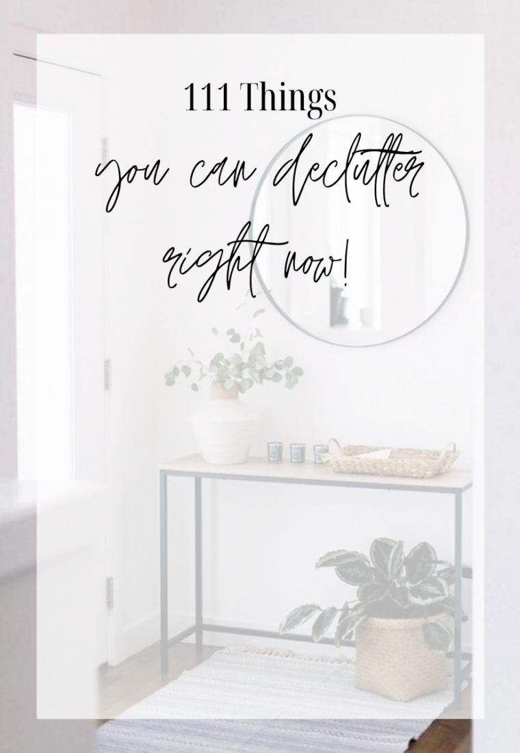 Decluttering: 111 Things You Can Get Rid of RIGHT NOW